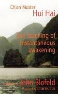 Zen Teachings of Instantaneous Awakening