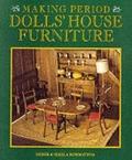 Making Period Dolls' House Furniture