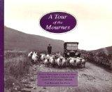 Tour of the Mournes: Historic Photographs of South-east Down from the W.A.Green Collection i...