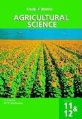 Study and Master Agricultural Science Grade 11 & 12