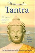 Mahamudra Tantra The Supreme Heart Jewel Nectar
