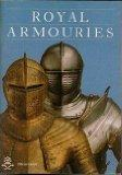Royal Armouries: Official guide