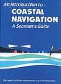 Introduction to Coastal Navigation - a Seamans Guide - Emms Staff - Mass Market Paperback