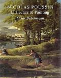 Nicolas Poussin Dialectics of Painting