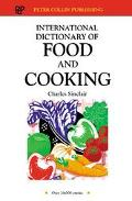 International Dictionary of Food & Cooking