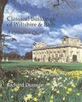 Classical Buildings of Wiltshire and Bath : A Palladian Quest