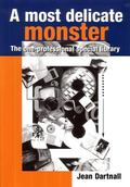 Most Delicate Monster : The One-Professional Special Library