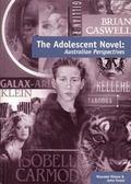 Adolescent Novel : Australian Perspectives
