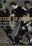 State of Origin: 25 Years of Sport's Greatest Rivalry