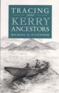 Guide to Tracing Your Kerry Ancestors - Michael H. O'Connor - Paperback
