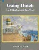 Going Dutch: Holland America Line Story