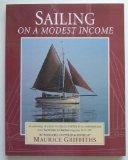 Sailing on a Modest Income: An Anthology of Articles from