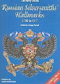 Russian Silversmiths' Hallmarks 1700 to 1917