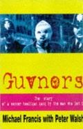 Guvnors The Best-Selling Autobiography of a Soccer Hooligan Gang Leader
