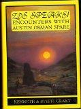 Zos Speaks!: Encounters With Austin Osman Spare