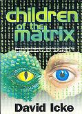 Children of the Matrix How an Interdimensional Race has Controlled the World for Thousands o...