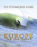 Stormrider Guide Europe The Continent
