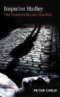 Inspector Hadley the Tavistock Square Murders
