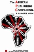 African Publishing Companion : A Resource Guide