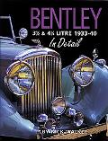 Bentley 3 1/2 & 4 1/4 Litre in Detail