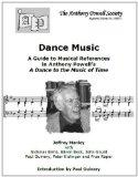Dance Music: A Guide to Musical References in Anthony Powell's a Dance to the Music of Time