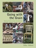 Going with the Grain : Making Chairs in the 21st Century