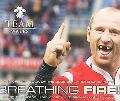 Breathing Fire!: Living the Grand Slam Dream with Wales' Rugby Heroes - Team Wales - Hardcover