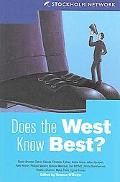 Does the West Know Best?