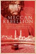 Meccan Rebellion : The Story of Juhayman al-'Utaybi Revisited