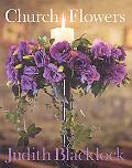 Church Flowers: The Essential Guide to Arranging Flowers in Church
