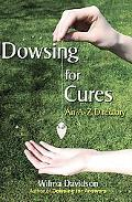 Dowsing for Cures: An A-Z Directory