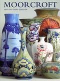 Moorcroft: A Guide to Moorcroft Pottery 1897 - 1993, New Edition
