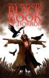 The Seventh Black Book of Horror