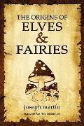 The Origins of Elves & Fairies