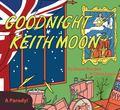 Goodnight Keith Moon: A Parody
