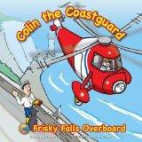 Frisky Falls Overboard (Colin the Coastguard)