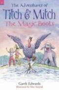 The Magic Boots (Adventures of Titch & Mitch)