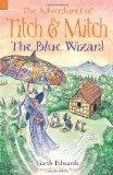 Blue Wizard 5 (Adventures of Titch & Mitch)