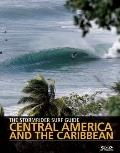 Stormrider Surf Guide Central America & Caribbean (Stormrider Guides)