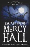 Escape from Mercy Hall (Thorn Gate Trilogy)