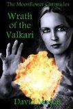 Wrath of the Valkari (Moonflower Chronicles)