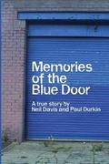 Memories of the Blue Door: A True Story (Volume 1)