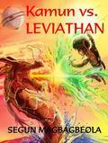 Kamun vs. Leviathan