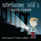 Worrisome Wilf's Beastly Bedtime