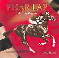 Phar Lap A True Legend
