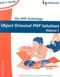 PHP Anthology Object Oriented PHP Solutions