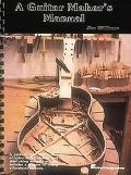 Guitar Maker's Manual