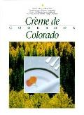Creme De Colorado Cookbook