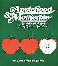 Applehood and Motherpie: Handpicked Recipes from Upstate New York