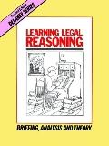 Learning Legal Reasoning Briefing, Analysis and Theory